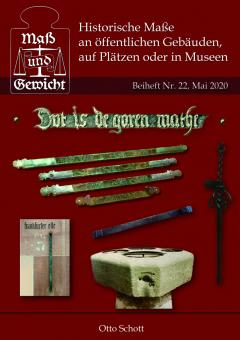 """Nr. 22 - Otto Schott - """"Historische Maße an öffentlichen Gebäuden, auf Plätzen oder in Museen"""" - DRUCKVERSION"""